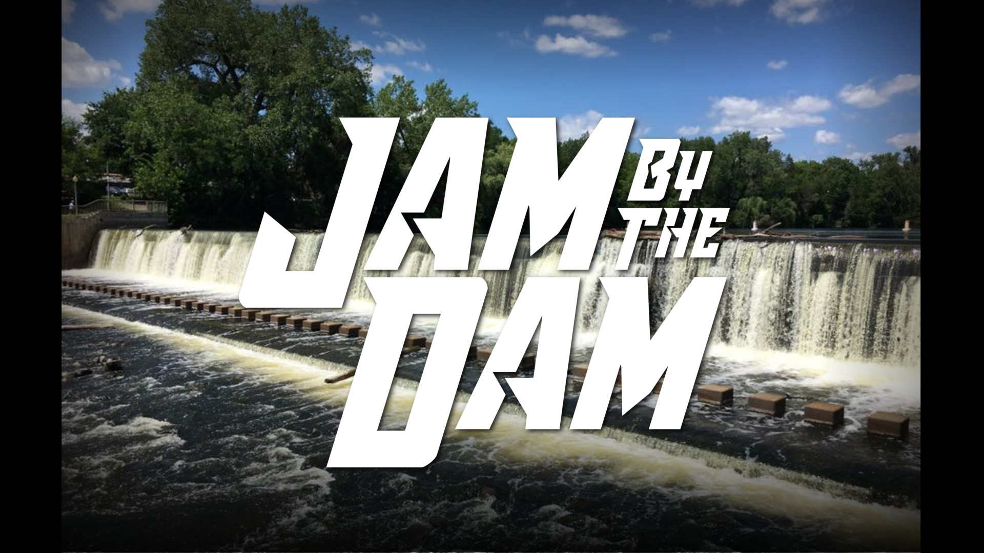 Jam By The Dam